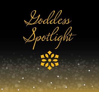 Goddess Spotlight